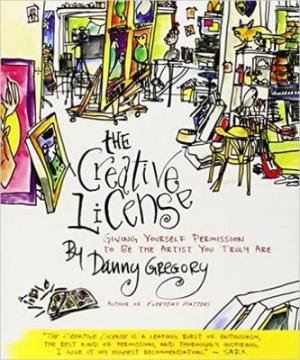 THE CREATIVE LICENSE: GIVING YOURSELF PERMISSION TO BE THE ARTIST YOU TRULY ARE Paperback B FORMAT