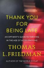 THANK YOU FOR BEING LATE  Paperback