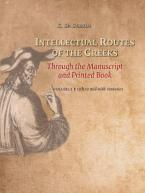 Intellectual Routes of the Greeks Through the Manuscript and Printed Book