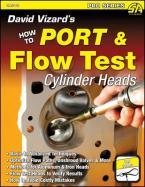 DAVID VIZARD'S HOW TO PORT & FLOW TEST CYLINDER HEADS  Paperback