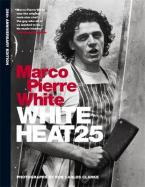 WHITE HEAT 25:25TH ANNIVERSARY EDITION HC