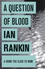 INSPECTOR REBUS : A QUESTION OF BLOOD Paperback B FORMAT