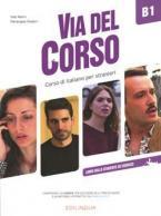 VIA DEL CORSO B1 STUDENTE ED ESERCIZI