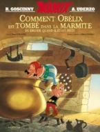 COMMENT OBELIX EST TOMBE...NOUVELLE COUV. HC