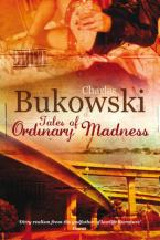 TALES OF ORDINARY MADNESS Paperback