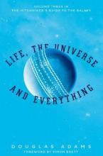 THE HITCHHIKER'S GUIDE TO THE GALAXY 3: Life, the Universe and Everything Paperback