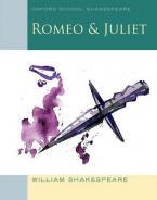 OXFORD SCHOOL SHAKESPEAR : ROMEO AND JULIET