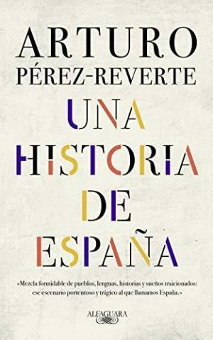 UNA HISTORIA DE ESPANA