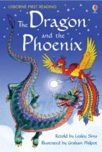 USBORNE FIRST READING 2: THE DRAGON AND THE PHOENIX HC