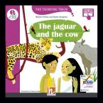 The Thinking Train THE JAGUAR AND THE COW - READER + ACCESS CODE (THE THINKING TRAIN E)