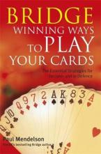 BRIDGE WINNING WAYS TO PLAYS YOUR CARDS Paperback B FORMAT