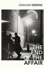 VINTAGE CLASSICS : THE END OF THE AFFAIR Paperback B FORMAT