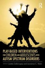 PLAY-BASED INTERVENTIONS FOR CHILDREN AND ADOLESCENTS WITH AUTISM SPECTRUM DISORDERS  HC