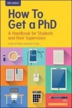 HOW TO GET A PH.D. : A HANDBOOK FOR STUDENTS AND THEIR SUPERVISORS  Paperback