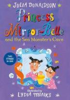 PRINCESS MIRROR-BELLE AND THE SEA MONSTER'S CAVE Paperback
