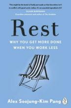 REST : WHY YOU GET MORE DONE WHEN YOU WORK LESS Paperback