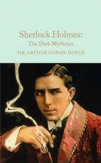 COLLECTOR'S LIBRARY : SHERLOCK HOLMES : THE DARK MYSTERY HC