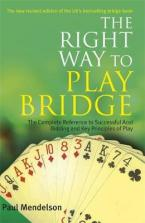 THE RIGHT WAY TO PLAY BRIDGE Paperback B FORMAT