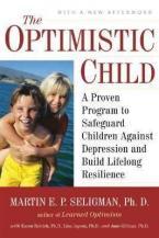 THE OPTIMISTIC CHILD Paperback