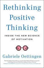 RETHINKING POSITIVE THINKING  Paperback