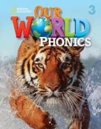 OUR WORLD 3 PHONICS - NATIONAL GEOGRAPHIC - AMER. ED.