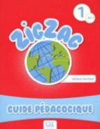 ZIGZAG 1 A1.1 GUIDE PEDAGOGIQUE