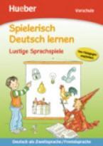SPIELERISCH DEUTSCH LERNEN -LUSTIGE SPRACHSPIELE