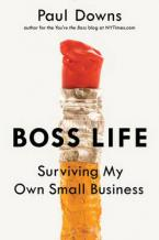BOSS LIFE: SURVIVING MY OWN SMALL BUSINESS  Paperback
