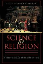 SCIENCE AND RELIGION: A HISTORICAL INTRODUCTION Paperback