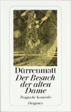 DER BESUCH DER ALTEN DAME: EINE TRAGISCHE KOMODIE  TASCHENBUCH