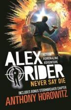 ALEX RIDER NEVER SAY DIE Paperback