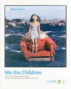 WE THE CHILDREN HC