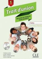 TRAIT D'UNION (FRANCAIS POUR MIGRANTS) 1 METHODE (+ CD AUDIO MP3) 2ND ED