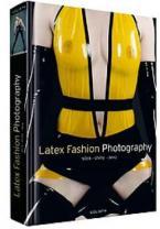 LATEX FASHION PHOTOGRAPHY HC