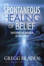 SPONTANEOUS HEALING OF BELIEF Paperback
