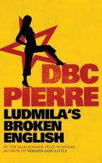 LUDMILA'S BROKEN ENGLISH Paperback B FORMAT