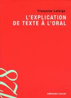 L'EXPLICATION DE TEXTE A L'ORAL