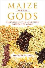 MAIZE FOR THE GODS  Paperback