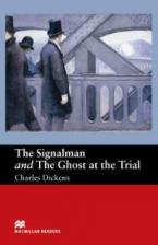 MACM.READERS : THE SIGNALMAN & THE GOAST AT THE TRIAL BEGINNER