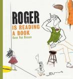 ROGER IS READING A BOOK  HC