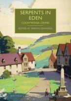 BRITISH LIBRARY CRIME CLASSICS : CAPITAL CRIMES: SERPENTS IN EDEN Paperback