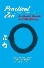 PRACTICAL ZEN FOR HEALTH ,WEALTH AND MINDFULNESS Paperback