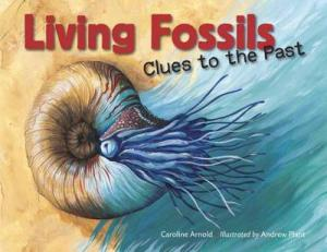 LIVING FOSSILS : CLUES TO THE PAST Paperback