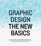 GRAPHIC DESIGN : THE NEW BASICS Paperback
