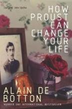 HOW PROUST CAN CHANGE YOUR LIFE Paperback