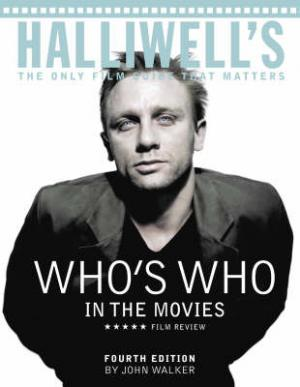 HALLIWELL'S: WHO'S WHO IN THE MOVIES Paperback