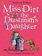 MISS DIRT THE DUSTMAN'S DAUGHTER Paperback