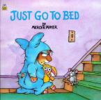 JUST GO TO BED  Paperback