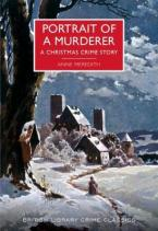 PORTRAIT OF A MURDERER : A CHRISTMAS CRIME STORY Paperback