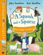 A SQUASH AND A SQUEEZE STICKER BOOK Paperback